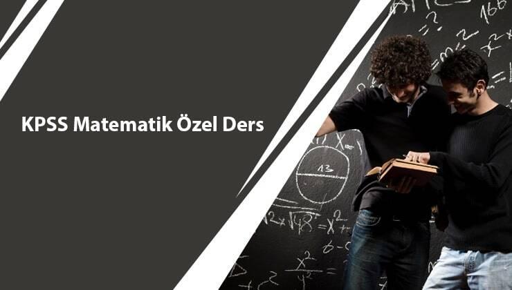 KPSS Matematik Özel Ders
