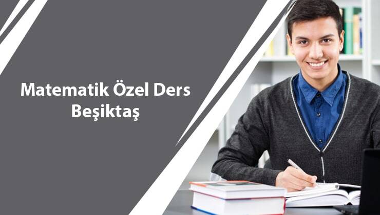 Matematik Özel Ders Beşiktaş