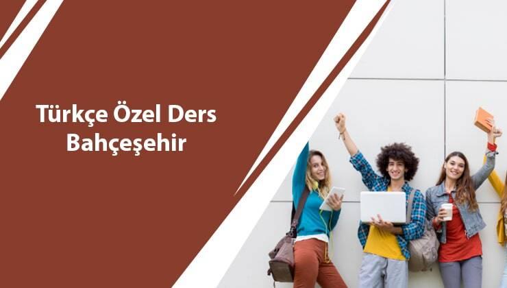 Türkçe Özel Ders Bahçeşehir